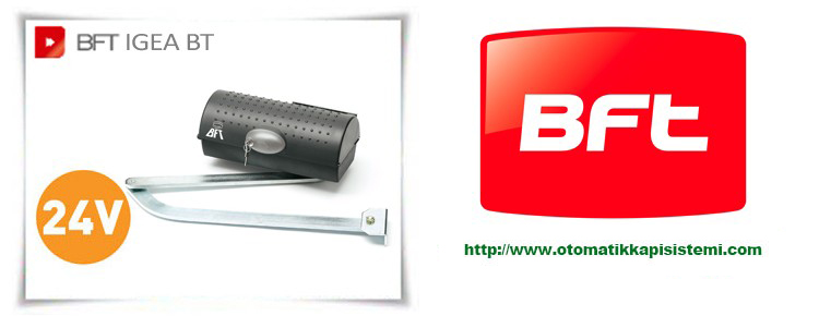 Bft Igea Bt Elektromekanik Kanatlı Kapı Motoru